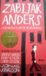Zabijak Anders a jeho priatelia (a sem tam nejaký nepriateľ)