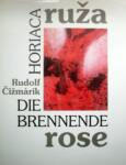 Horiaca ruža / Die brennende Rose