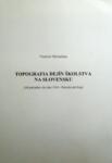 Topografia dejín školstva na Slovensku (Od počiatkov do roku 1918) I. - Bratislavský kraj